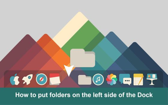How to put folders on the left side of the Dock by valvator
