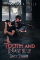 Tooth and Nayelle - Part Three by CoraGraphics