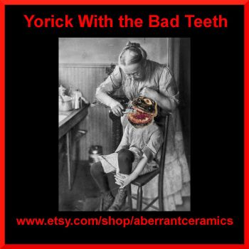 Yorick With the Bad Teeth Collage 2 by aberrantceramics
