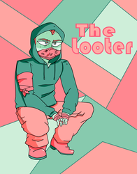 The Looter by somewhatokdrawings