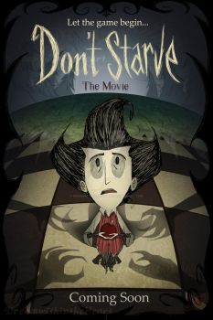 Contest: Don't Starve Movie poster by DreamWithinTheHeart