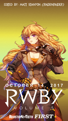 RWBY Volume 5 - Yang Xiao Long Fan Poster #1 by RaidenRaider