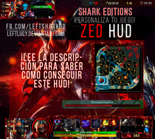 ZED HUD League Of Legends! by LeftLucy