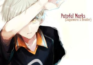 Painful Marks: Act I (Sugawara X Reader) by Kibbles518 on DeviantArt
