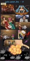 Let's catch jinx # 3 by HolyElfGirl
