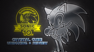 REVIEW: Sonic 10th Anniversary Crystal by Cobra-Roll