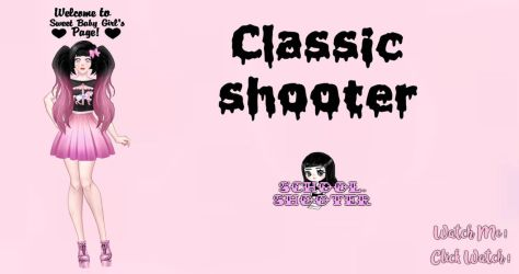 Classic shooter PACK by School-shooter by School-shooter