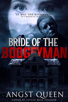 Bride of the Boogeyman by 999msvalkyrie