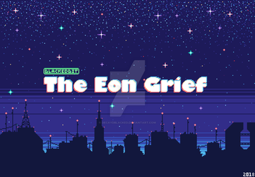 The Eon Grief by DecaydBlacked