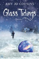 Glass Tidings by LCChase