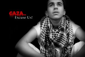 Gaza.. Excuse Us by Raghda86