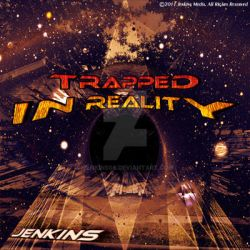 'Trapped In Reality' CD Cover by jenkins08
