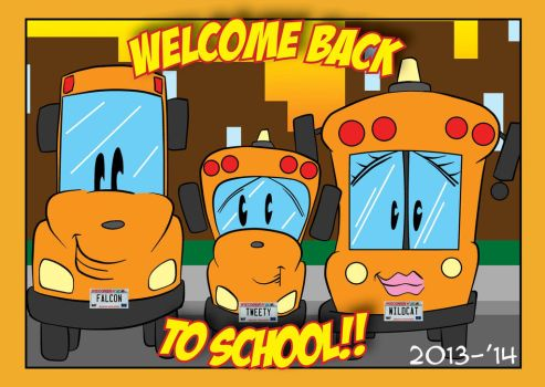 Welcome Back to School 2013-14 by Car2ner917