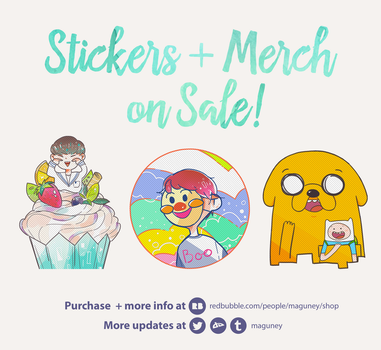 Stickers + Merchs on Sales! by maguney