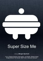 Super Size Me (Minimal Movie Poster) - 2 by Bnxtd