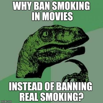 Philosoraptor on smoking in movies by QuantumInnovator