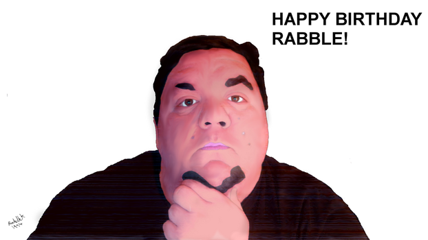 HAPPY BIRTHDAY RABBLE! by RochelleK1994