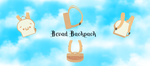 Bread Backpack 360 View by TheChaoticMuffin