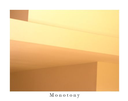 Monotony by implosin