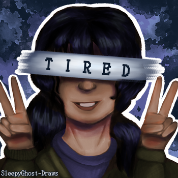 Tired by SleepyGhost-Draws