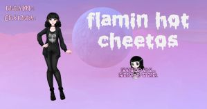 Flamin hot cheetos PACK by School-shooter by School-shooter