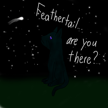 Feathertail, are you there? by SuicuneNorth