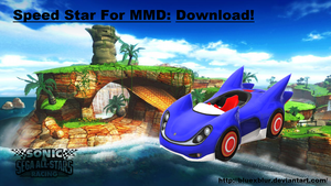 MMD: Speed Star download by BluexBlur