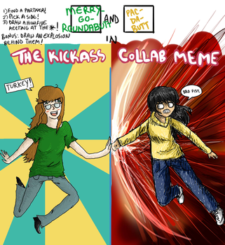 THE KICKASS COLLAB MEME by Pacthesis
