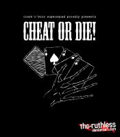 Cheat Or Die by the-ruthless