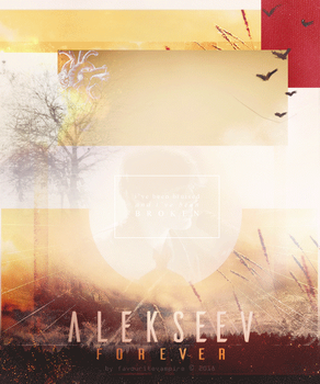 ALEKSEEV - Forever. Collage+gif by favouritevampire