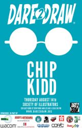 Dare2Draw With Chip KIDD August 14th by Dare2Draw
