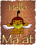 Hello Ma'at by AntonChanning