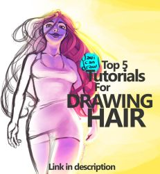 TOP 5 BEST TUTORIALS FOR DRAWING HAIR!!! by javicandraw