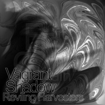 Vagrant Shadow  Reviling Harvesters by Sttormforelhost