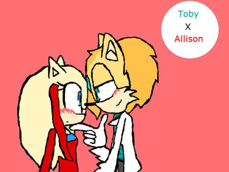 And Finally...TobyxAllison. Have it. by 1StrawberryRose