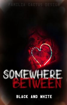 Somewhere Between Cover by AriaOA16