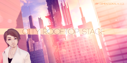 City Rooftop Stage by DimentionalAlice