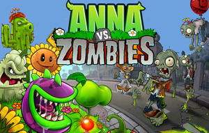 Anna Plants vs. Zombies by kasbandi