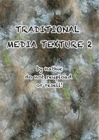 Traditional Media Texture 2 by nathies-stock