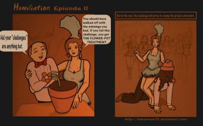 Humiliation Episode II by bakerman70