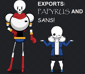 Exports: Papyrus and Sans! by PizzaBurgers