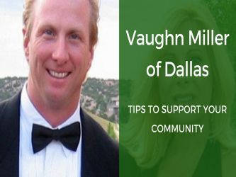 Vaughn Miller - Tips to Support Your Community by vaughnmillerdallas