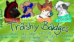 TRASHY BADGE Commissions open! by DinskiSchokinski