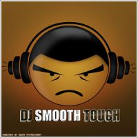 DJ Smooth Touch by LyricaL-IvE