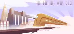 The Future Was Deco by Ladonite