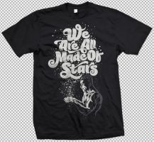 We Are All Made Of Stars Tee by Rusc
