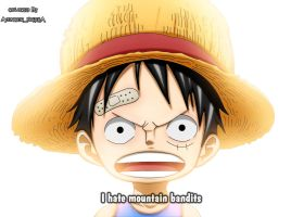 Luffy-I hate mountain bandits by Avenger94