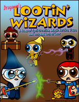 Lootin' Wizards Cover A1 by Dragavan