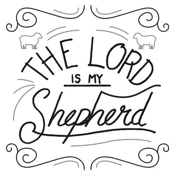 The Lord Is My Shepherd 2 - Free lettering by Emberblue