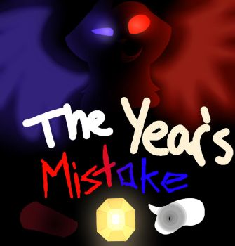 The Year's Mistake by Skystar40